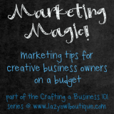 Crafting a Business 101: Marketing Magic